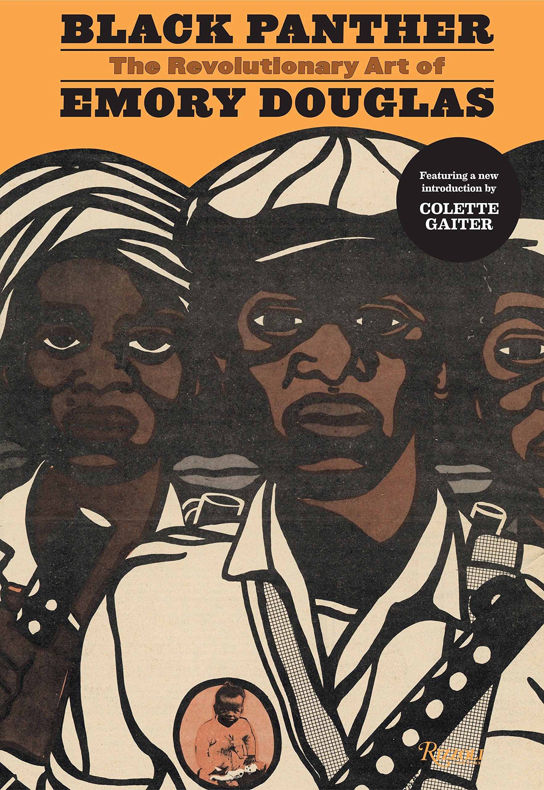 Book cover for Black Panther: The Revolutionary Art of Emory Douglas, showing three illustrations of black men